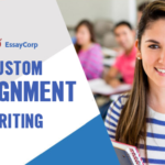 Custom Assignment Writing- By EssayCorp