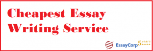 Cheapest Essay Writing Service- EssayCorp