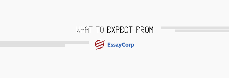 What To Expect From Essay Corp Which Is Ready To Do My Homework