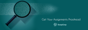 Assignments Proofread- By EssayCorp