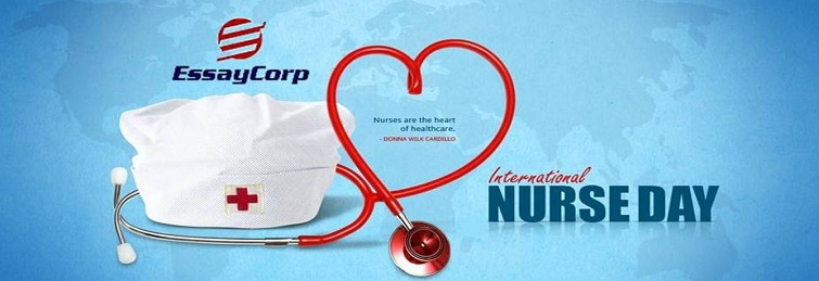 Celebrate Nursing Day, Stay Updated On Nursing Through Essay Corp