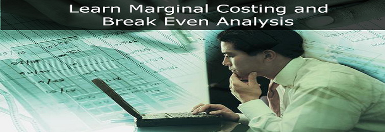 Ease The Learning Of Marginal Costing And Break Even Analysis