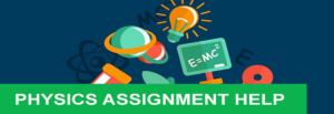 Physics Assignment Help For University Students- EssayCorp