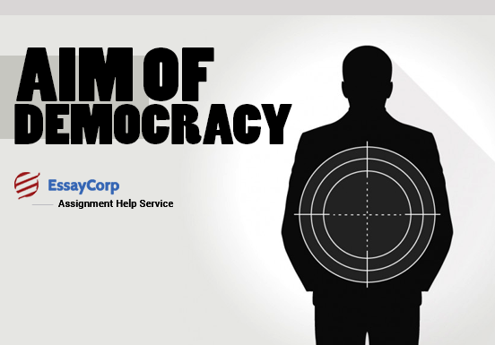 Aim of Democracy