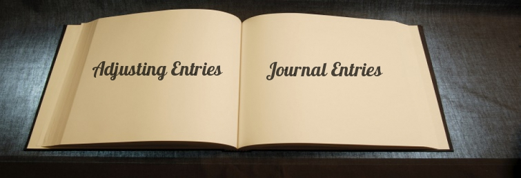 What Is Adjusting Entries & Journal Entries ?