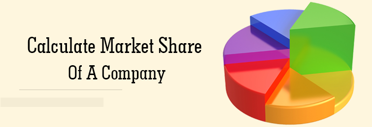 How to Calculate Market Share of a Company