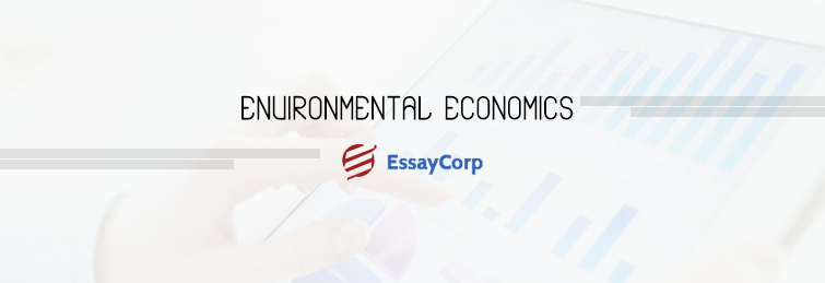 Know About Nature And Scope Of Environmental Economics