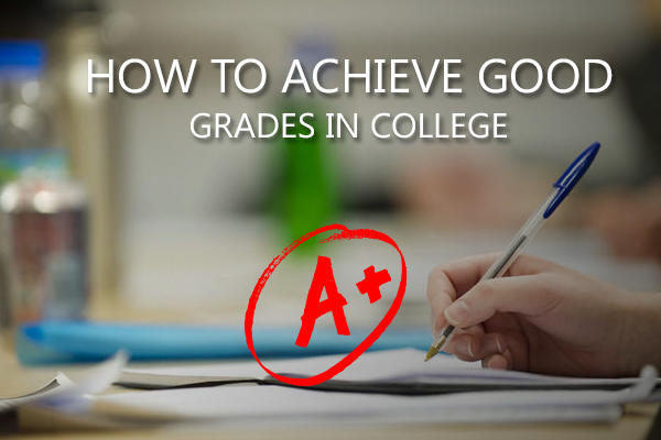 Get Good Grades In College- EssayCorp