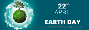 Earth Day- Making earth a better place to live- EssayCorp