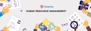 Human Resource Management- By EssayCorp