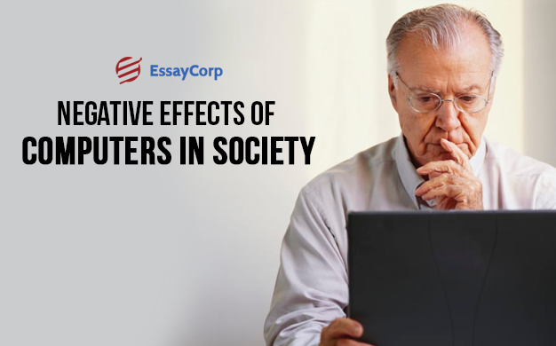 Negative Impact On Society- By EssayCorp