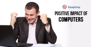 Positive Impact- By EssayCorp