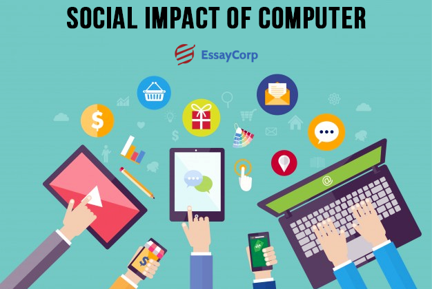 Impact Of Computers- EssayCorp