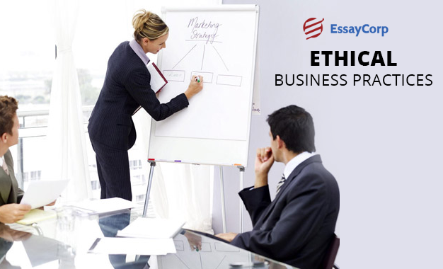 Practices Followed In Business- By EssayCorp