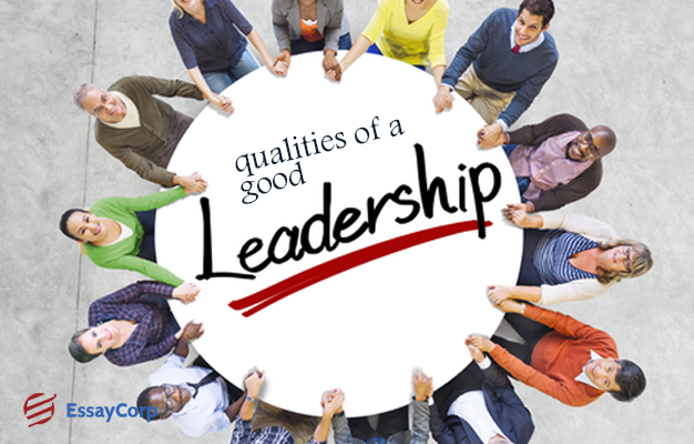 Leadership Qualities- By EssayCorp