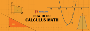 How To Do Calculus Math- EssayCorp