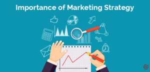 Important of Marketing Strategic