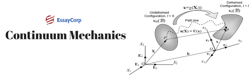 What Is Continuum Mechanics And How It Is Related To Academics?