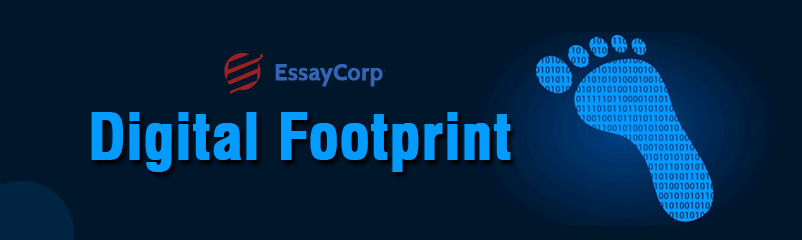 What Is A Digital Footprint And Why Is It Important?