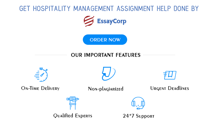 Hospitality Management Assignment Help EssayCorp
