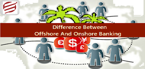 Difference Between Offshore And Onshore