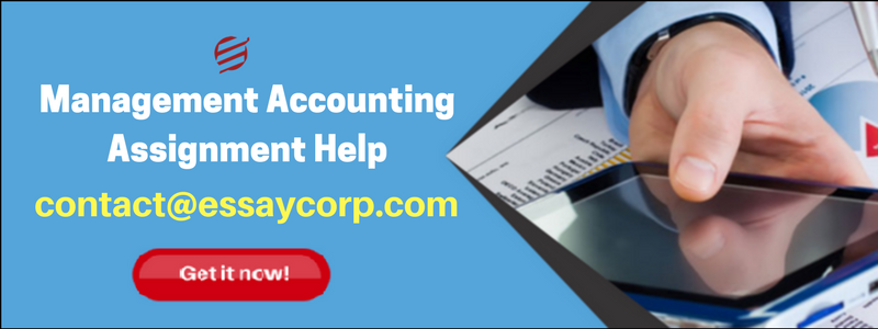 Get Management Accounting Assignment Help