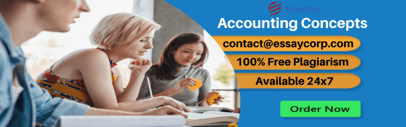 Acquire Top Grades in Accounting Concepts By Expert Assistance