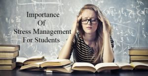 IMPORTANCE OF STRESS MANAGEMENT