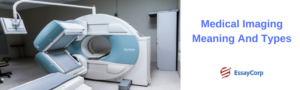 Medical Imaging Meaning And Types