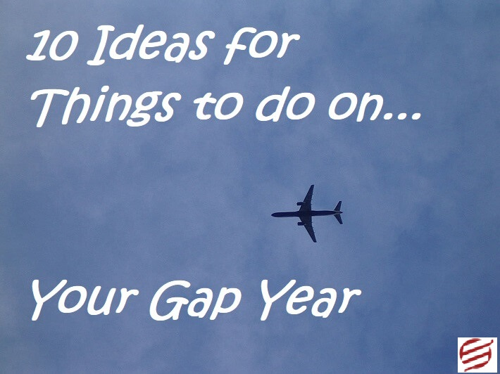 10 ideas for things to do on your gap year
