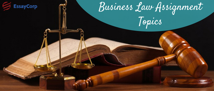 Business law assignment topics