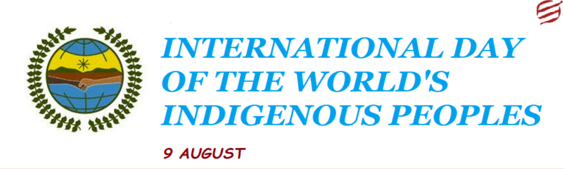 Celebrate The International Day Of The World's Indigenous Peoples 2018