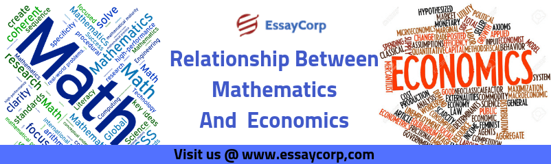 All About the Relationship Between Mathematics and Economics
