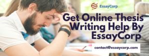Thesis Writing Help By EssayCorp