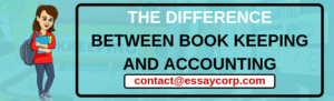 Difference Between Book Keeping and Accounting