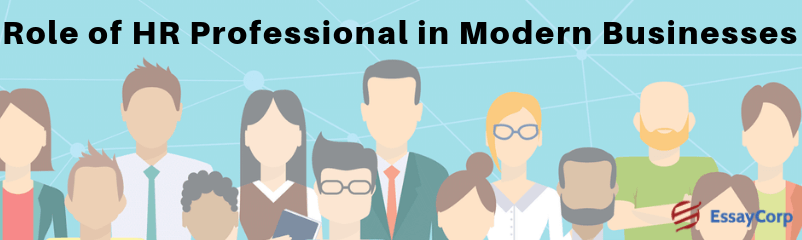 Role of an HR Professional in Modern Businesses