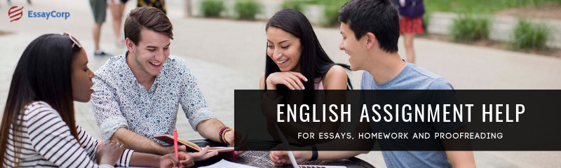 English Assignment Help for Essays, Homework, and Proofreading