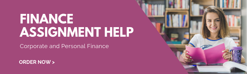 Finance Assignment Help – Corporate and Personal Finance