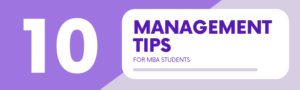 10 Management Tips for MBA Students