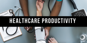 Healthcare Productivity Assignment