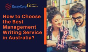 How to Choose the Best Management Writing Service in Australia_