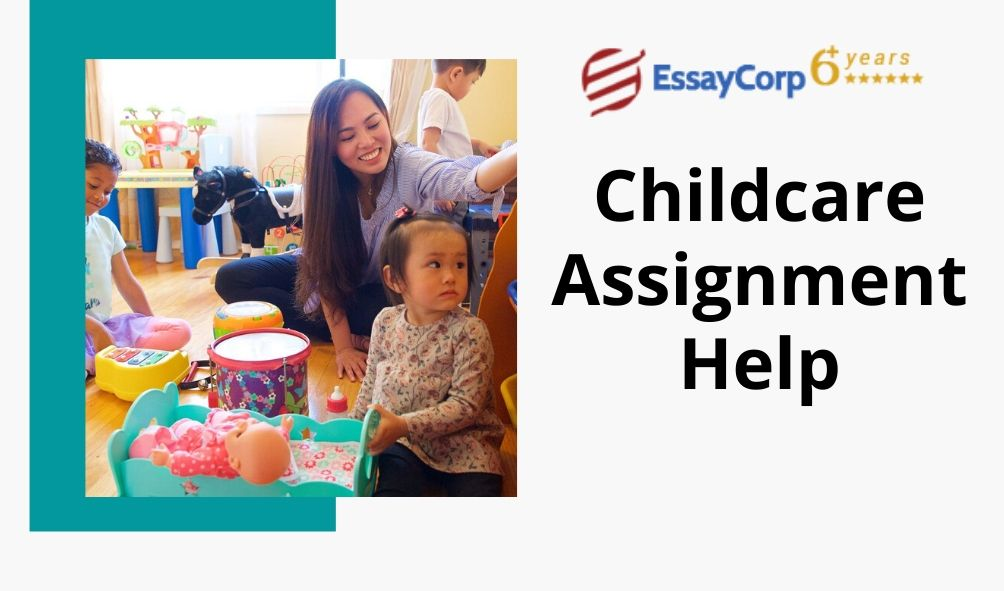 Childcare Assignment Help | Online Writing Service in USA, Australia & UK