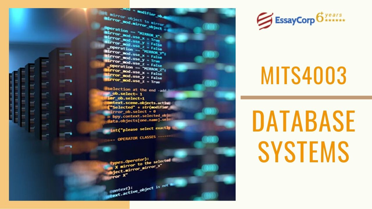 MITS4003 – Database Systems Assignment Help | EssayCorp