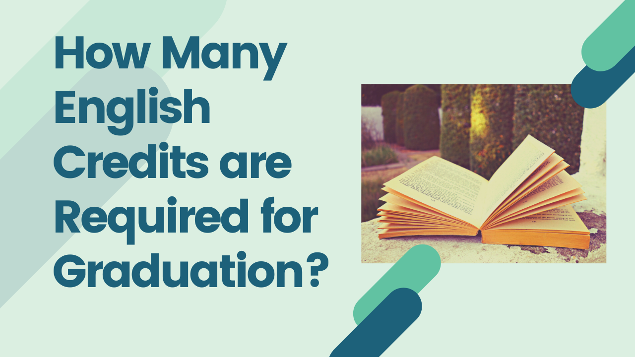 How Many English Credits are Required for Graduation?