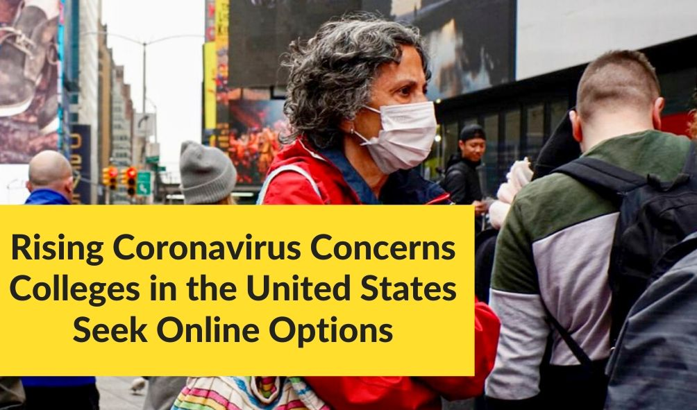 In the Wake of Rising Coronavirus Concerns Colleges in the United States Seek Online Options