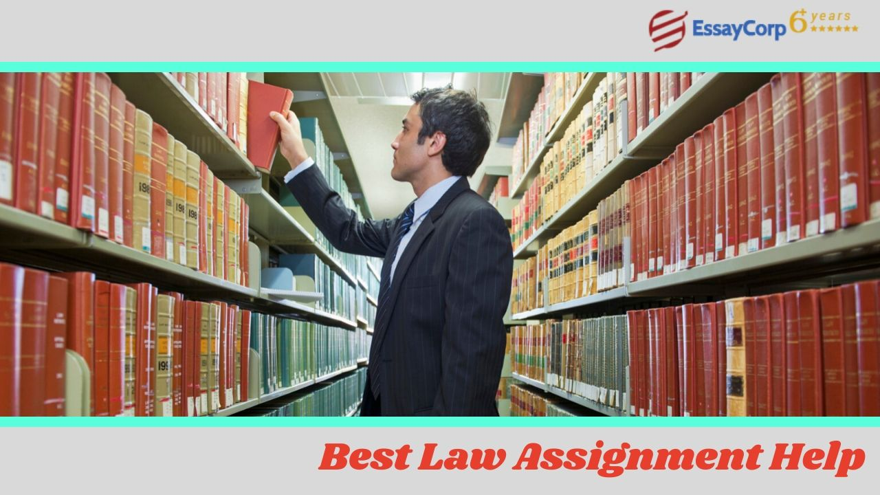 How to Get The Best Law Assignment Help?