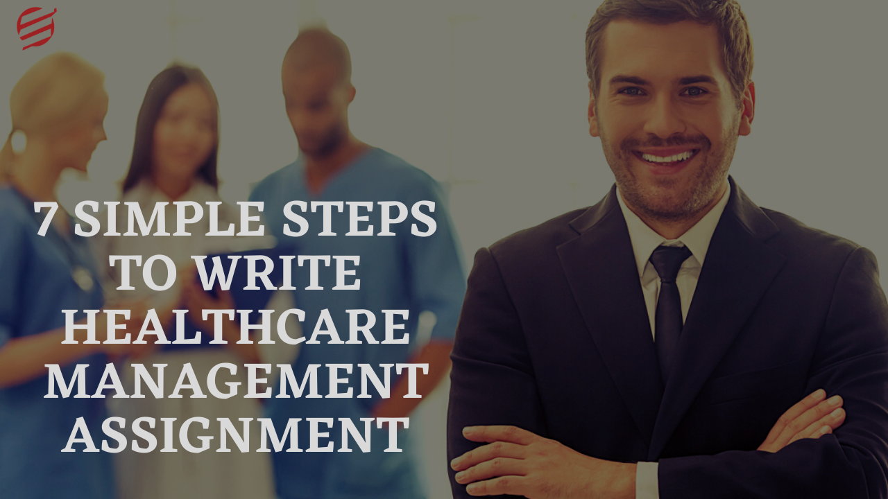 Healthcare Management Assignment Help | EssayCorp