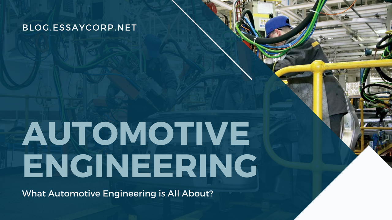 What Automotive Engineering is All About?